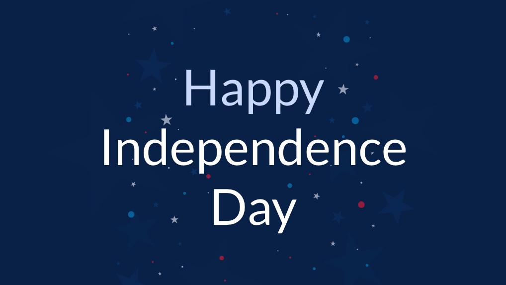Independence day sign for digital signage